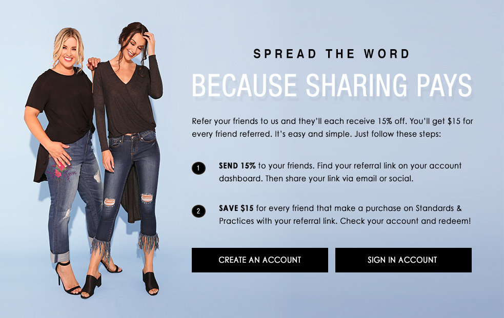 Give your friends 15% off and earn $15 off for yourself.